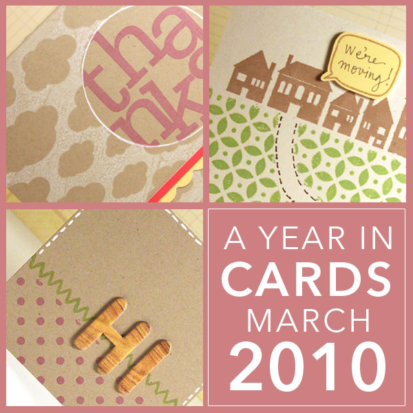 A Year in Cards - March 2010