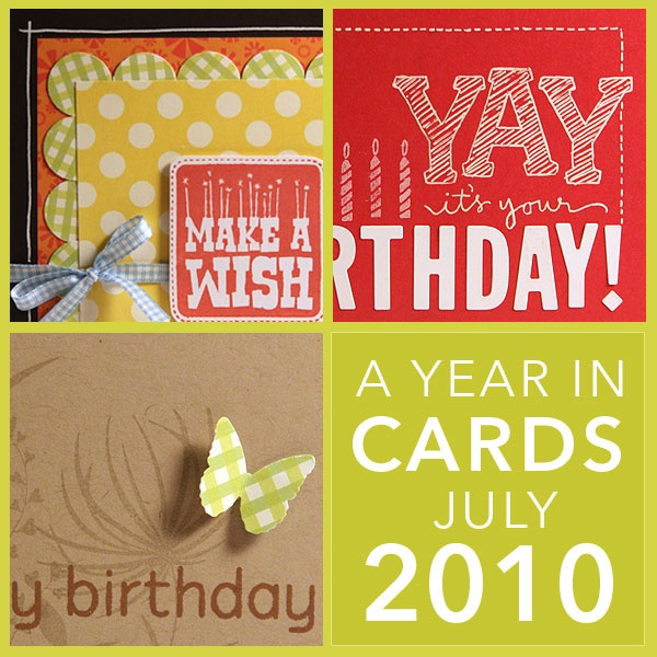 A Year In Cards August 2010 Birthday