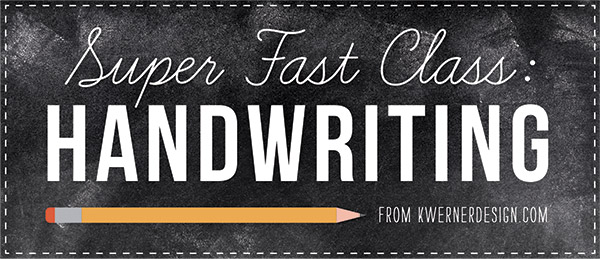 SUPER FAST CLASS: Handwriting