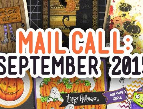 Mail Call - September 2015 - Halloween Cards from YOU!