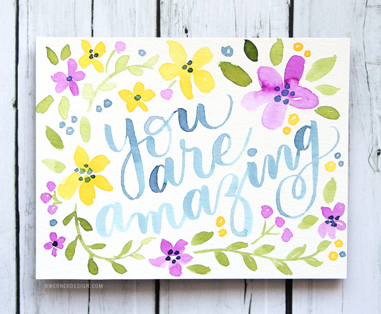 Hand Lettered Card with Colorful Watercolor Flowers