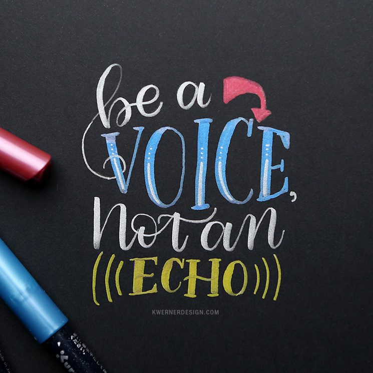 Letter Tuesday: Be a Voice, Not an Echo