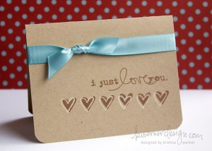 Make a Card Monday - I Just Love You