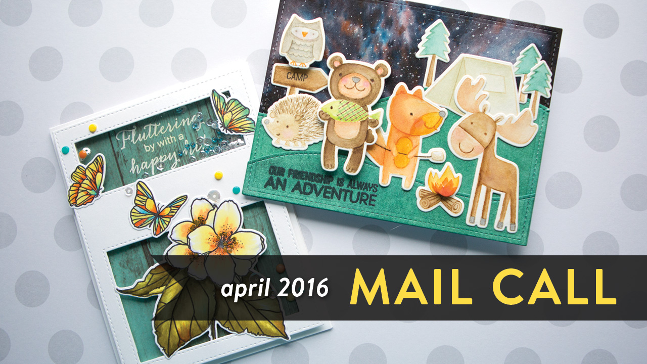 Mail Call April 2016 – Coloring Cards from YOU!