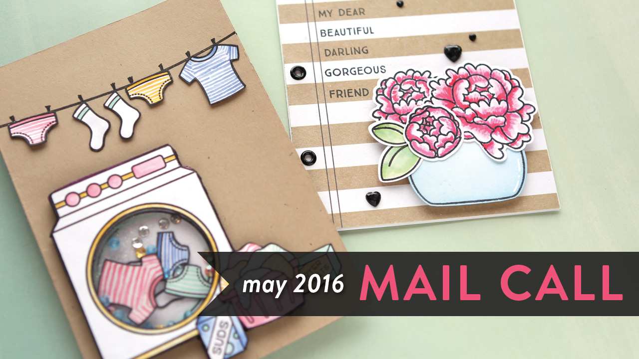 Mail Call May 2016 – Cards with Stripes from YOU!