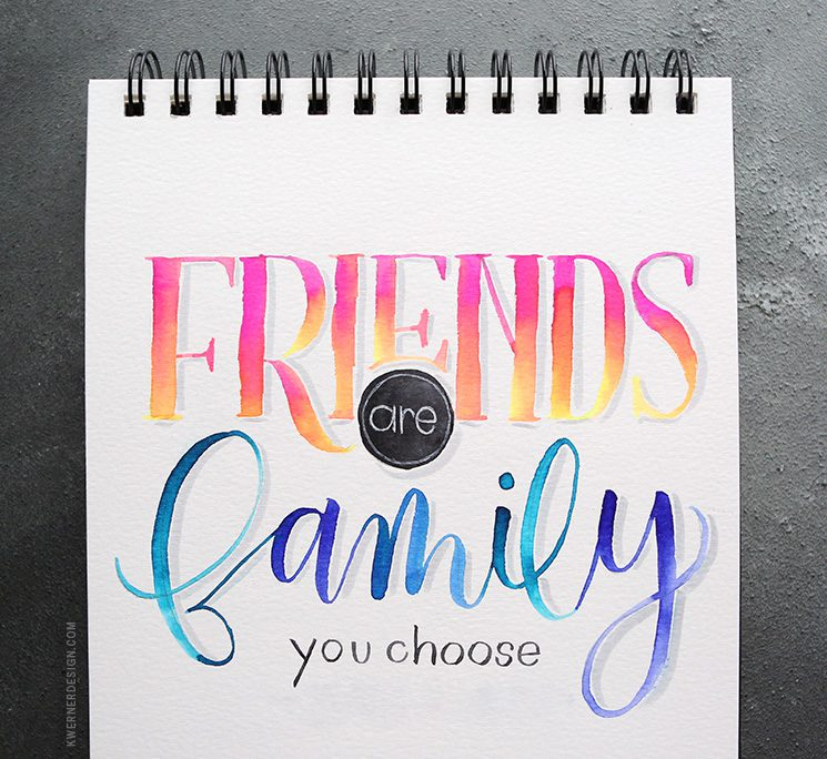 Letter Tuesday: Friends Are Family You Choose