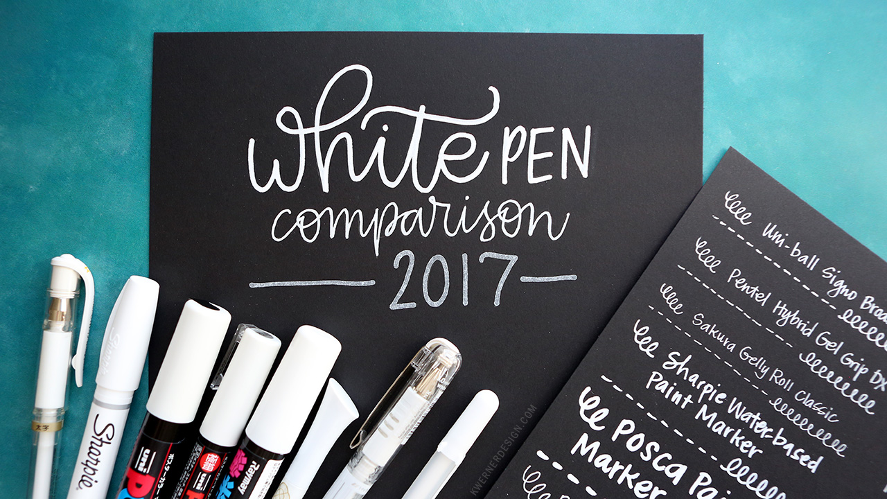 White Pen & Marker Comparison (2017 update)