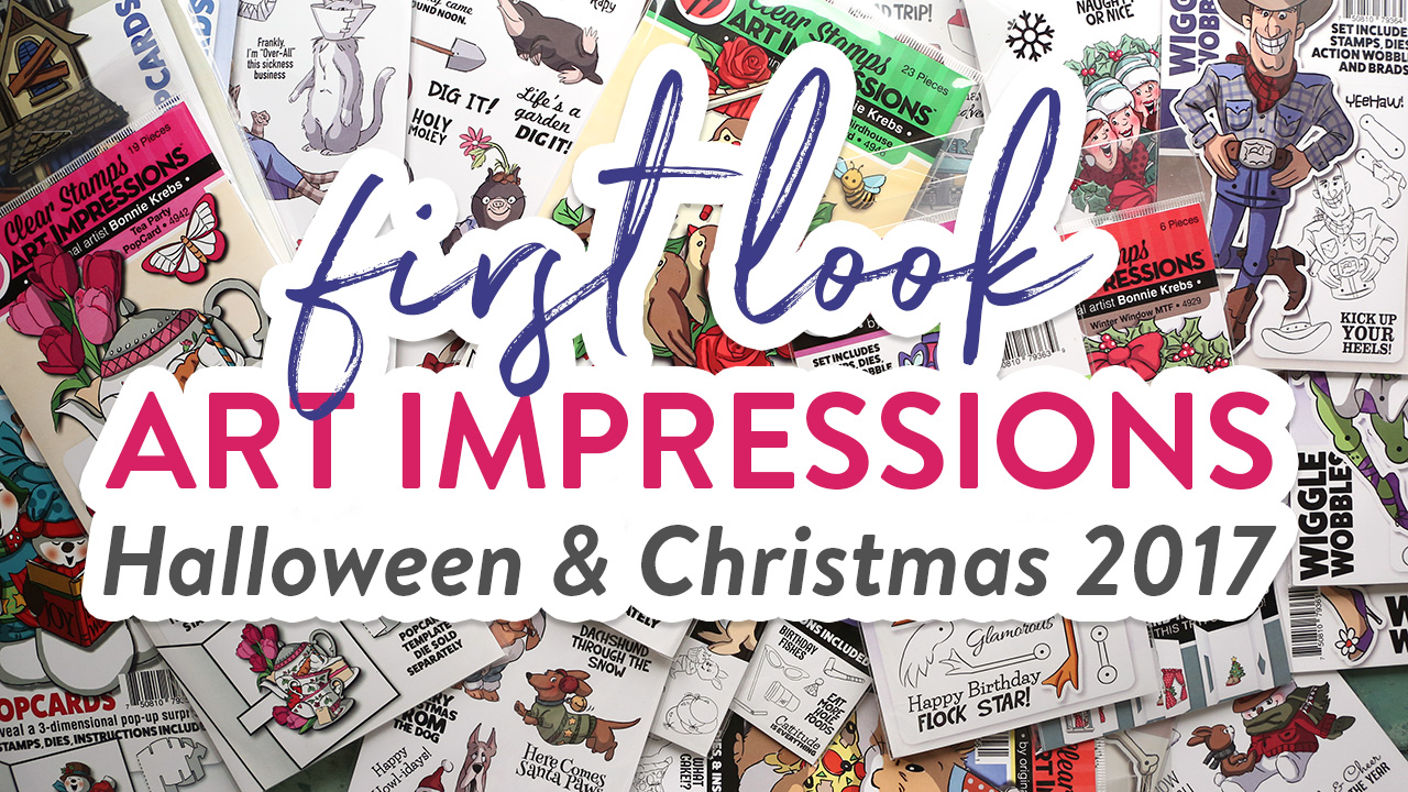FIRST LOOK: New stamps from Art Impressions, Halloween & Christmas 2017