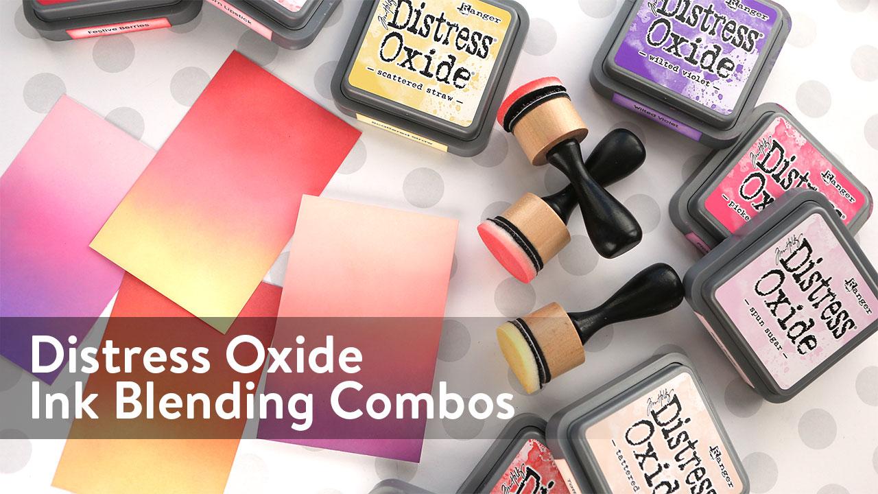 Distress Oxide Ink Blending Color Combinations 1