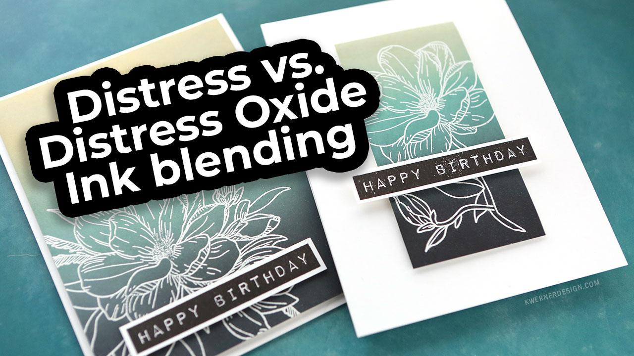 Distress vs. Distress Oxide Ink Blending