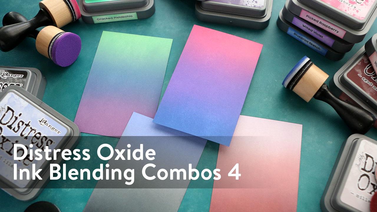 Distress Oxide Ink Blending Color Combinations 4