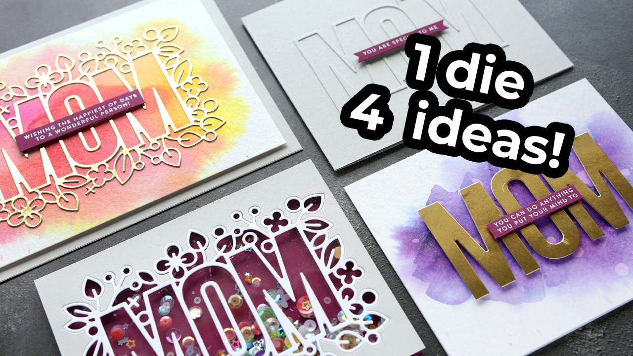 4 Ways to Use the Same Die – Outline Floral Mom from Simon Says Stamp
