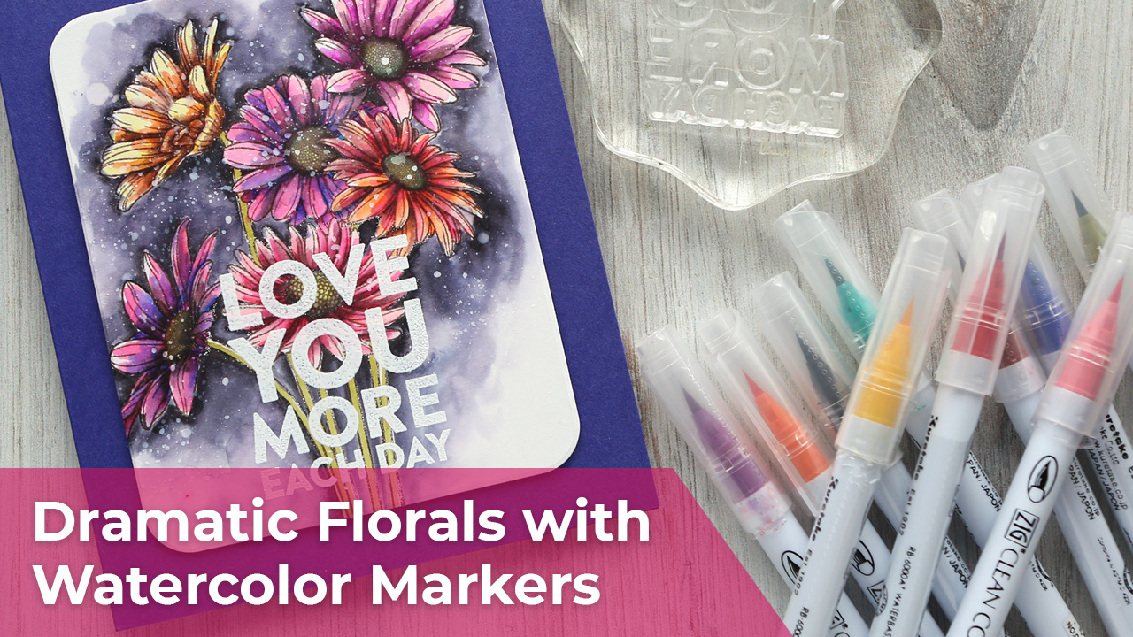 Dramatic Florals with Watercolor Markers – Zig Clean Color Real Brush