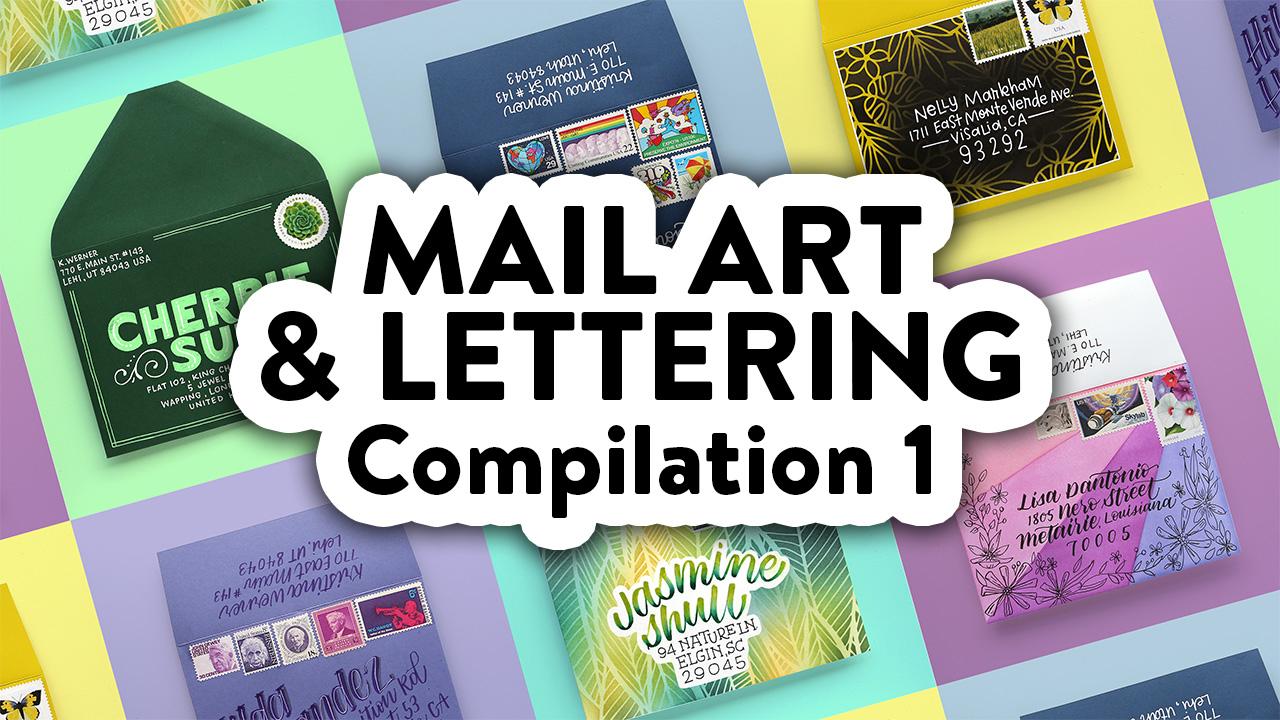 Mail Art & Lettering Compilation 1