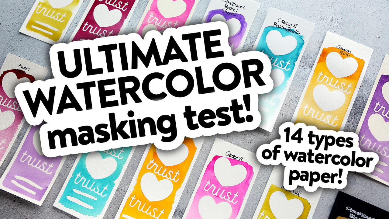 ULTIMATE Watercolor Masking Test – 14 types of watercolor paper!