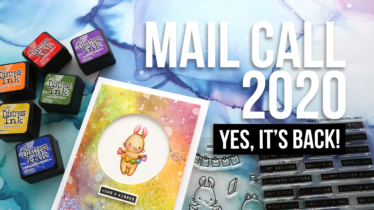 MAIL CALL 2020 – Yes, it's back! (plus no-line watercoloring)