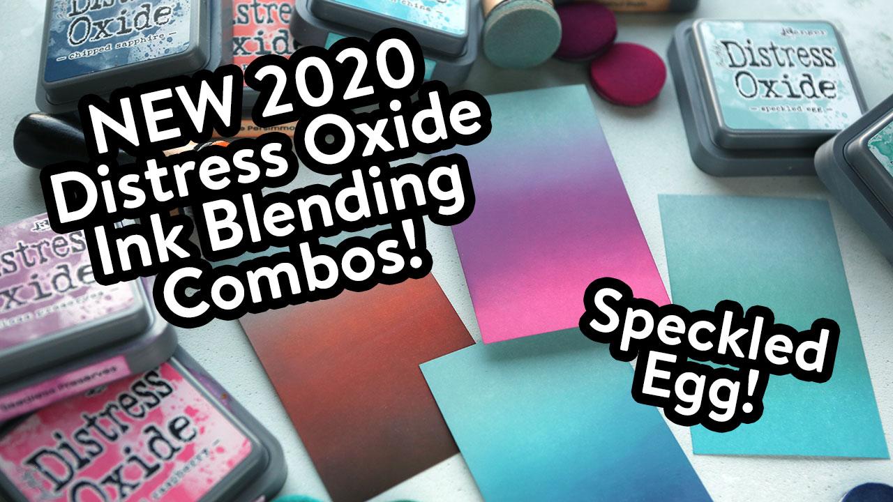 NEW 2020 Oxide Ink Blending Combos! Speckled Egg!