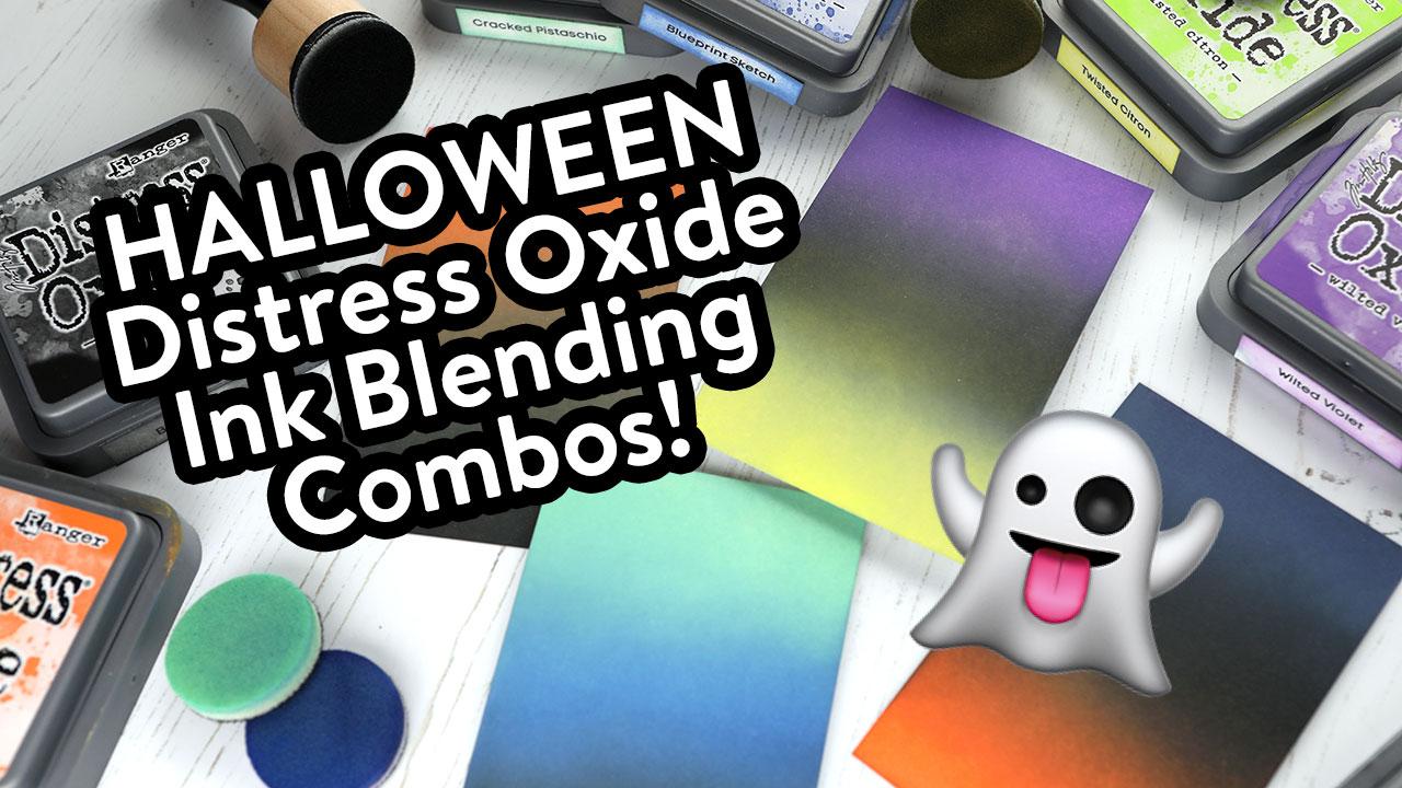 Halloween Distress Oxide Ink Blending Combos! #KristinasOxideCombos