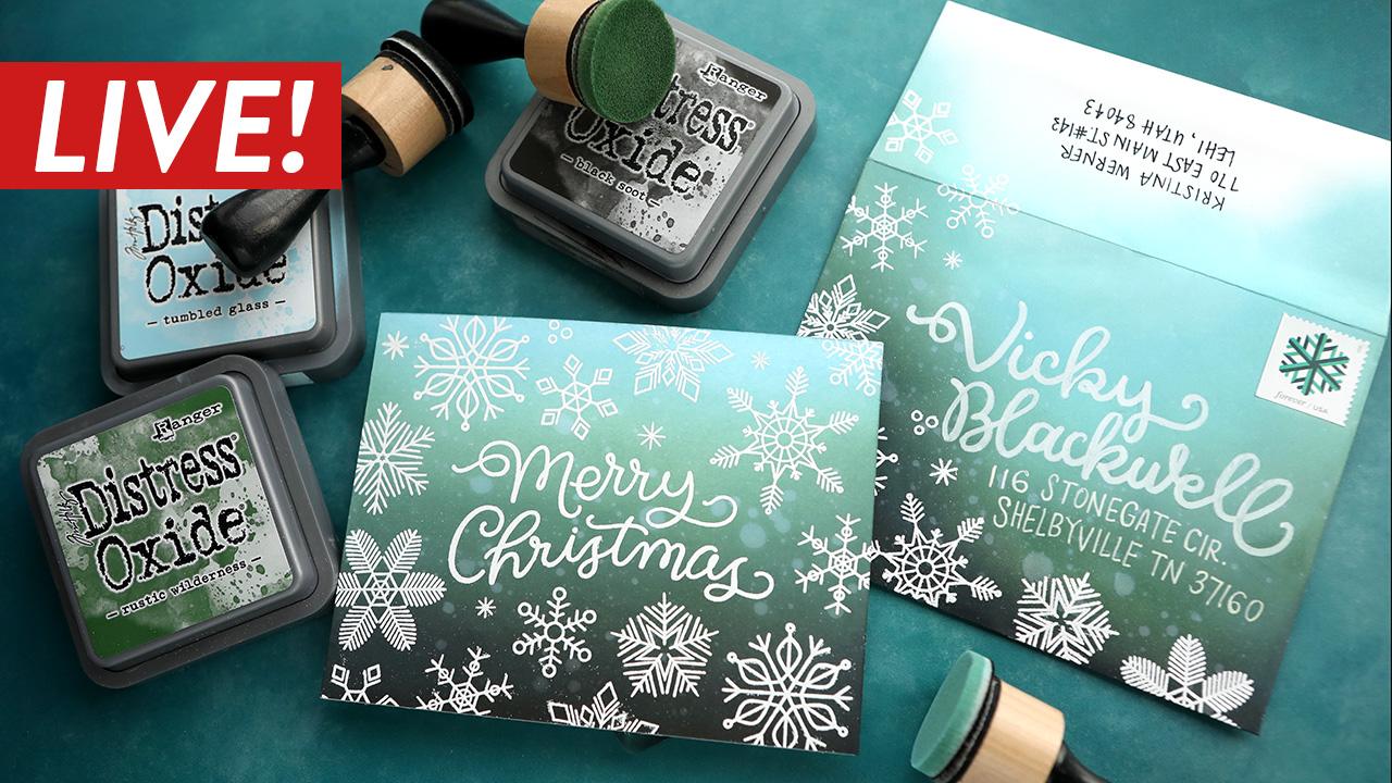 LIVE REPLAY – Holiday Card Series 2020 – Day 15 – NEW Distress Oxide Ink Blending (Rustic Wilderness)