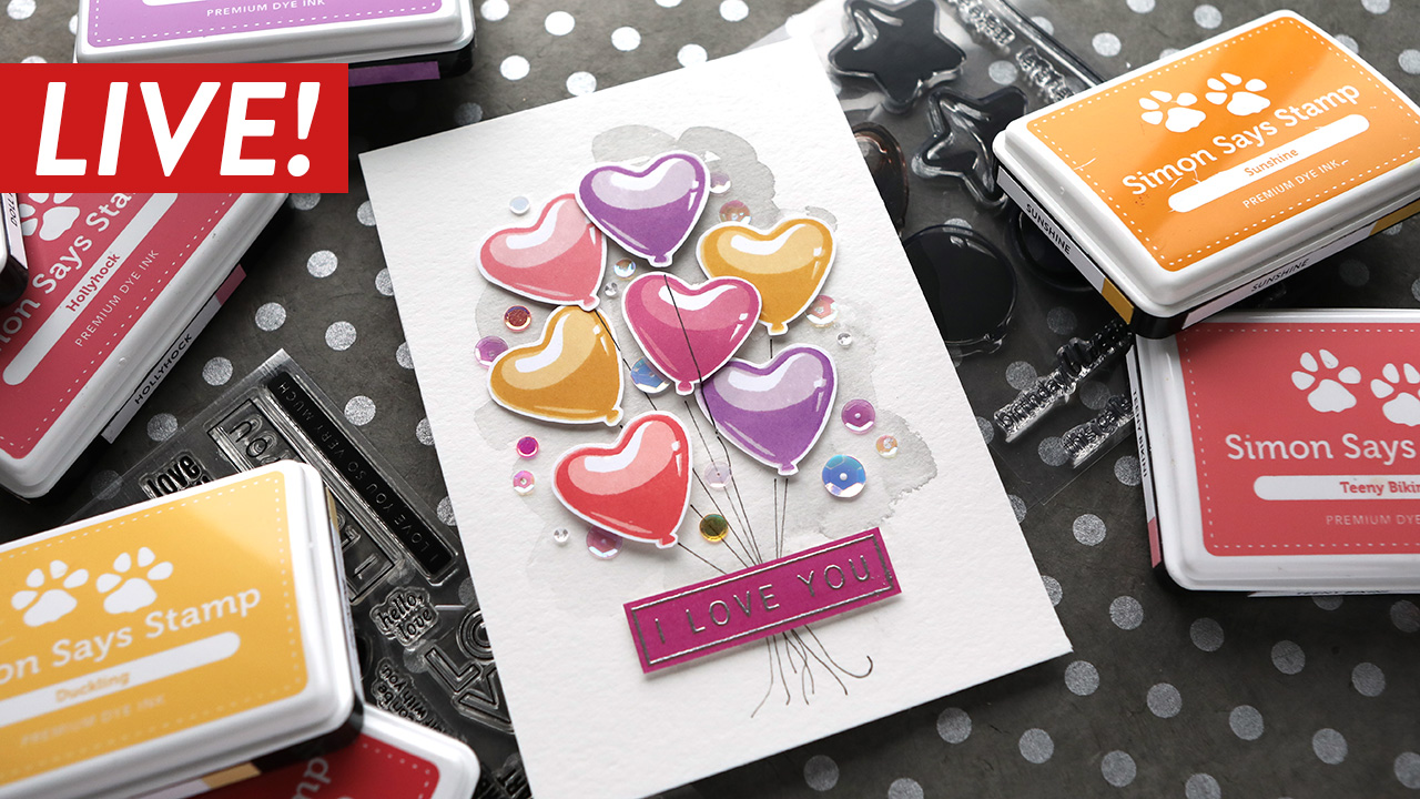 LIVE REPLAY! All Stamped Heart Balloons! Valentine's Day Card Series – Day 8