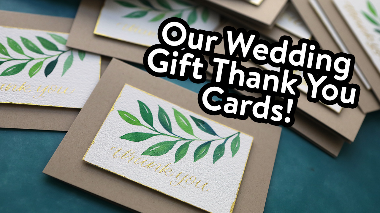 LOTS of Thanks Cards! How I Created My Wedding Thank You Cards!